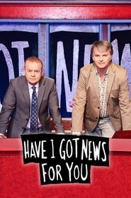 Poster Have I Got News for You - Season 44 Episode 3 : Alexander Armstrong, Victoria Coren, Conrad Black 2020