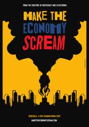 Make the economy scream (2019)
