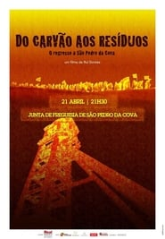 مشاهدة فيلم From Coal to Waste – The Return to São Pedro da Cova مترجم
