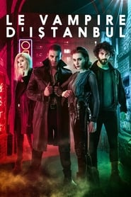 Voir Le vampire d'Istanbul en streaming VF sur StreamizSeries.com | Serie streaming