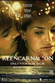 Reencarnación, Una historia de amor 2013