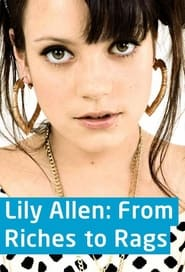 Lily Allen: From Riches to Rags 2011