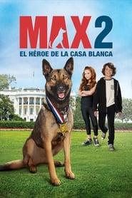 Max 2 Película Completa HD 720p [MEGA] [LATINO]