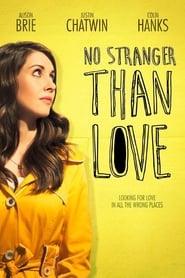 Poster for No Stranger Than Love