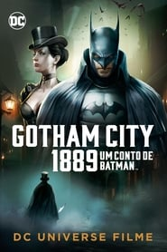 Gotham City 1889: Um Conto de Batman Legendado