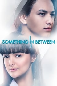 Something In Between (2018)