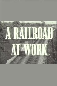 A Railroad at Work 1942