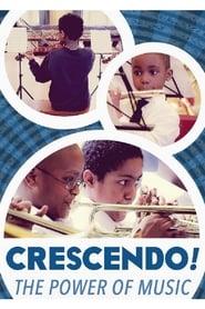 Crescendo! The Power of Music (2014)