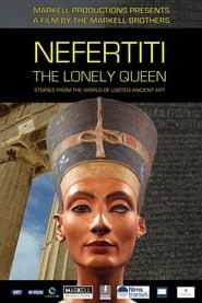 Nefertiti - The Lonely Queen