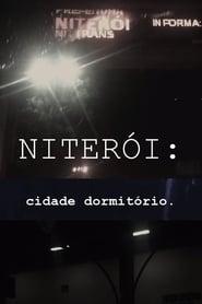 NITERÓI: Cidade Dormitório (2018)