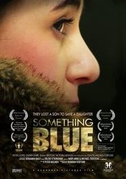 Something Blue movie