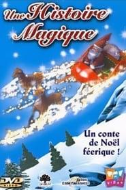 Une histoire magique 2003