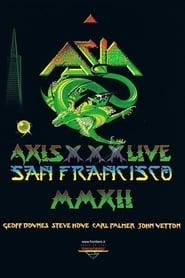 Asia: Axis XXX Live San Francisco MMXII 2015