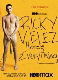 Ricky Velez: Here's Everything (2021)