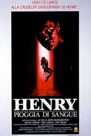 Henry – Pioggia di sangue