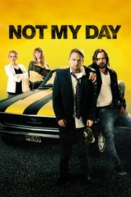 Not My Day (2014)