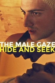 The Male Gaze: Hide and Seek