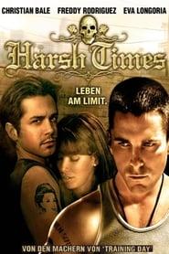 Harsh Times – Leben am Limit