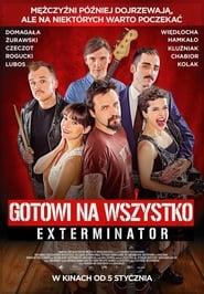 Gotowi na wszystko. Exterminator (2018) CDA Online Cały Film Zalukaj Online cda