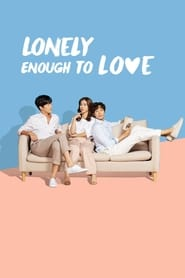 Poster Lonely Enough to Love! 2020