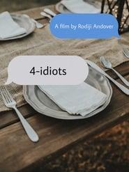 4-idiots