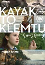 Nonton movie streaming Kayak to Klemtu (2018) HD Dunia 21 | Layarkaca21 2019