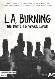 L.A. Burning: The Riots 25 Years Later (2017) Openload Movies