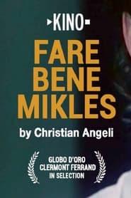 Fare bene Mikles 2005