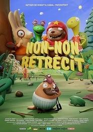 Non-Non Rétrécit (2021)