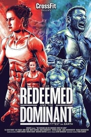 The Redeemed and the Dominant: Fittest on Earth (2018) Full Movie