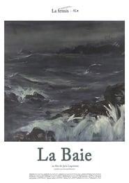 مشاهدة فيلم La Baie مترجم
