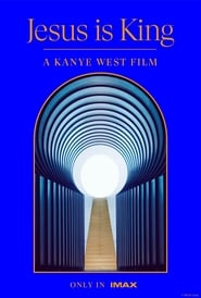 Jesus Is King: A Kanye West Film