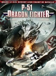 P-51 Dragon Fighter streaming sur Streamcomplet