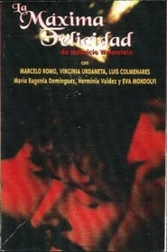 La máxima felicidad (1982)