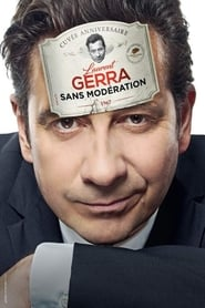 Laurent Gerra – Sans modération Streaming HD