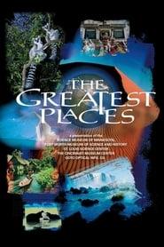 The Greatest Places:  Eine Reise zu den sieben Naturwundern der Erde 1998