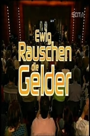 Ewig rauschen die Gelder (2005) Zalukaj Online Cały Film Lektor PL