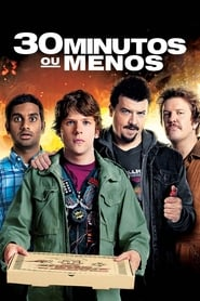 30 Minutos ou Menos Torrent (2011)