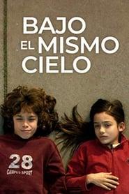 Ver Bajo el mismo cielo Online HD Español y Latino (2009)