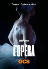 L'Opéra Saison 1 Streaming