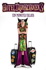 Hotel Transsilvanien 3 – Ein Monster Urlaub (2018)