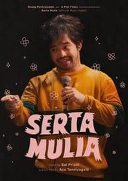 Serta Mulia (2021)
