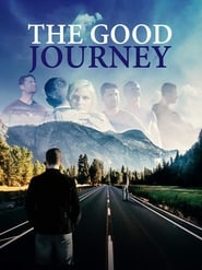 Ver The Good Journey Online HD Español y Latino (2018)