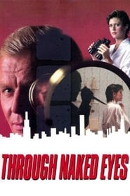 Through Naked Eyes (1983)