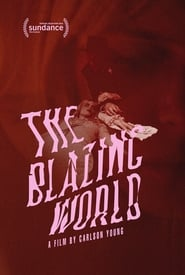 The Blazing World (2021)