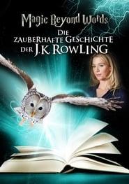 Magic Beyond Words – Die zauberhafte Geschichte der J.K. Rowling