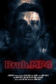 Watch Bruh.mp4 (2020)