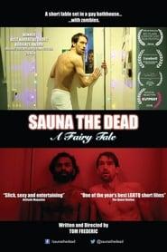 Sauna the Dead: A Fairy Tale (2016)