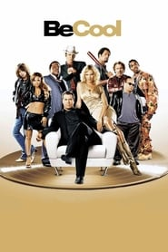 Be Cool (2005) Full Movie Watch Online & Free Download