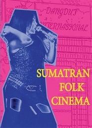 Sumatran Folk Cinema 2008